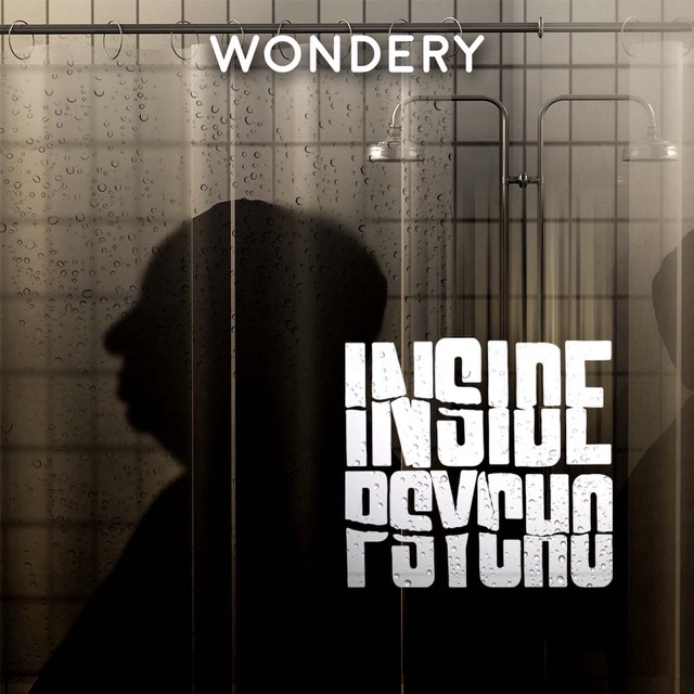 'Inside Psycho' Podcast To Air As 1-Hour Special On