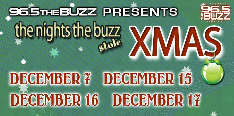 KRBZ (96.5 The Buzz)/KC Presents The Night Buzz Stole Xmas For 4 ...